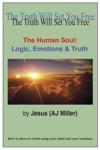 The Human Soul Logic Emotions  Truth