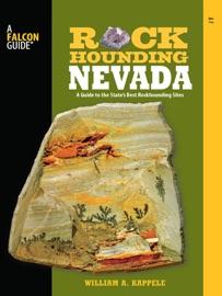 Rockhounding Nevada: 2nd Edition