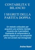 Download and Read Online CONTABILITA' E BILANCIO: I Segreti della Partita Doppia