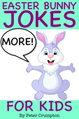 More Easter Bunny Jokes for Kids