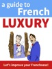 A Guide to French Luxury