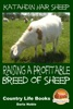 Katahdin Hair Sheep: Raising A Profitable Breed Of Sheep