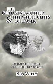 The Gold Star Mother and the White Cliffs of Dover PDF Download