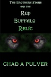 The Brothers Stone And The Red Buffalo Relic