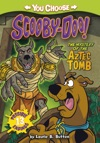You Choose Stories Scooby Doo The Mystery Of The Aztec Tomb