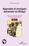 Apprendre Et Enseigner Autrement En Afrique