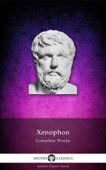 Delphi Complete Works of Xenophon