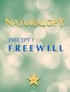 Naturalopy Precept 1 Freewill
