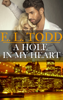 E. L. Todd - A Hole in My Heart (Forever and Ever #15) artwork