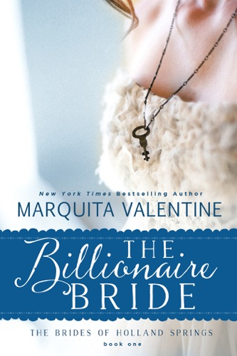 The Billionaire Bride - Marquita Valentine - Marquita Valentine