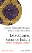 Le Soufisme, coeur de l'Islam