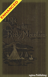 A Lady's Life in the Rocky Mountains + Audiobook