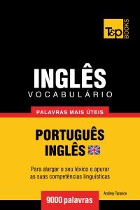 Vocabulário Português-Inglês britânico: 9000 palavras mais úteis Book Cover