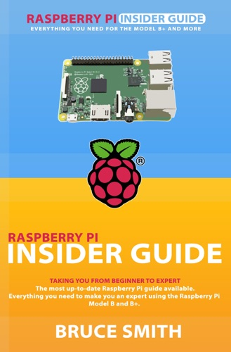 Raspberry Pi Insider Guide E-Book Download