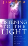 Listening To The Light