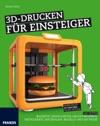 3D-Drucken Fr Einsteiger