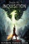Dragon Age Inquisition - Ultimate Players Guide