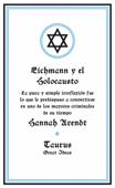 Eichmann y el Holocausto (Serie Great Ideas 14)