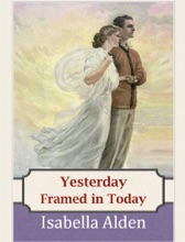 Yesterday Framed In Today