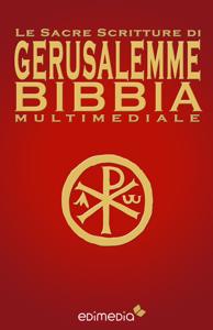 Le Sacre Scritture di Gerusalemme Bibbia Multimediale da Bibbia