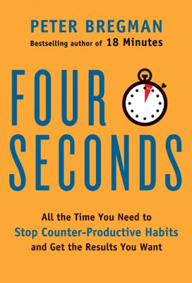 Four Seconds - Peter Bregman book