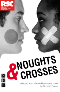 Noughts & Crosses (NHB Modern Plays) Book Cover