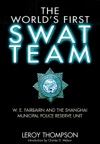 The Worlds First SWAT Team