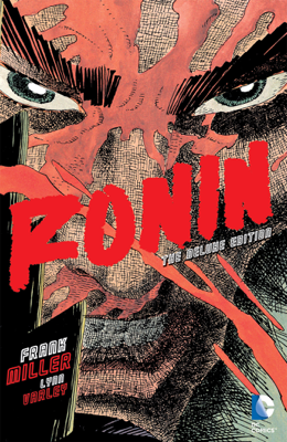 Ronin: The Deluxe Edition - Frank Miller & Lynn Varley book