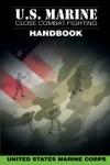 US Marine Close Combat Fighting Handbook