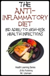 Anti-Inflammatory Diet Bid Adieu To High-Risk Health Infections
