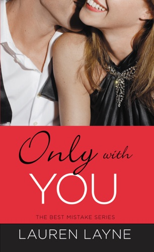 Lauren Layne - Only with You