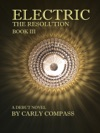 Electric The Resolution Book III