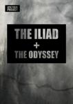 The Iliad + The Odyssey