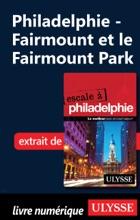 Philadelphie - Fairmount et le Fairmount Park