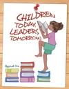 Children Today Leaders Tomorrow