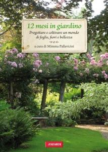 12 mesi in giardino da Mimma Pallavicini