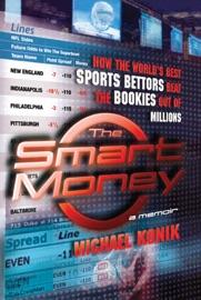 The Smart Money - Michael Konik