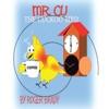Mr. Cu The Cuckoo Bird