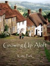 Growing Up Aloft