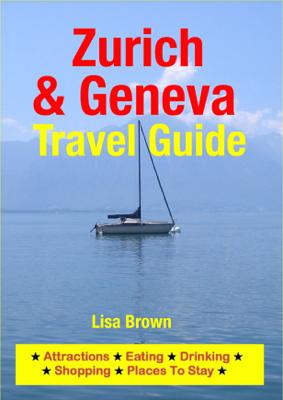 Zurich & Geneva Travel Guide - Lisa Brown book