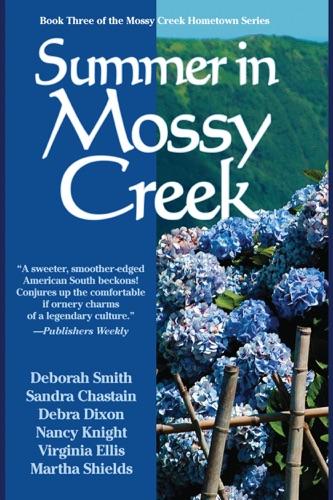 Deborah Smith, Anne Bishop & Kimberly Brock - Summer in Mossy Creek