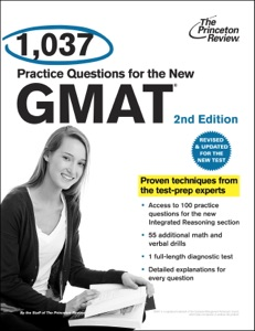 1,037 Practice Questions for the New GMAT, 2nd Edition da Princeton Review