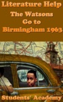 Literature Help The Watsons Go To Birmingham 1963