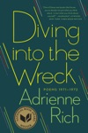 Diving Into The Wreck Poems 1971-1972