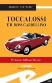 Toccalossi e il boss Cardellino