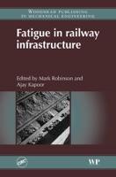 Fatigue in Railway Infrastructure