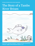 The Story of a Tambo River Bream