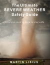 The Ultimate Severe Weather Safety Guide Multi-Touch Edition IPad And Mac