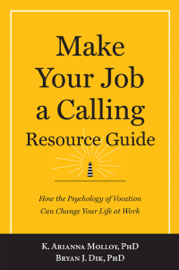 Make Your Job a Calling Resource Guide book