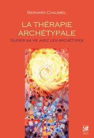 La Th Rapie Arch Typale Guider Sa Vie Avec Les Arch Types
